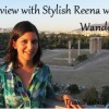 Interview with Stylish Reena with Wanderplex