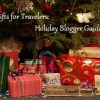 Gifts for Travelers: Holiday Blogger Guides