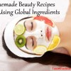 Homemade Beauty Recipes Using Global Ingredients
