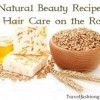 Natural Beauty Recipes for Hair Care on the Road