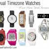 Dual Timezone Watches: Must Have Travel Accessory!