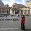 What to Wear in Egypt: Interview with LatinAbroad