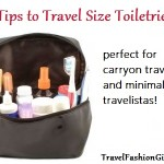 5 Tips to Travel Size Toiletries for Minimalist Travelistas