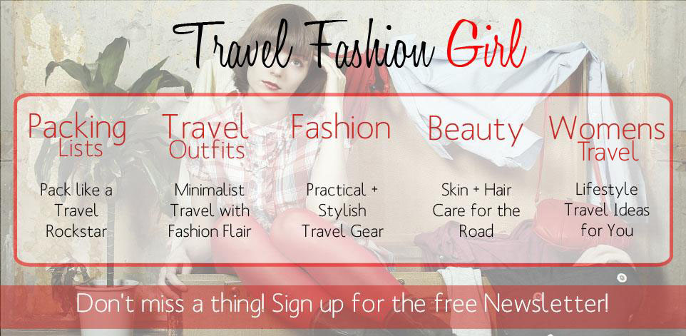 Travel Fashion Girl Newsletter