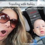 Traveling with Babies: Interview with I Heart Family Travels