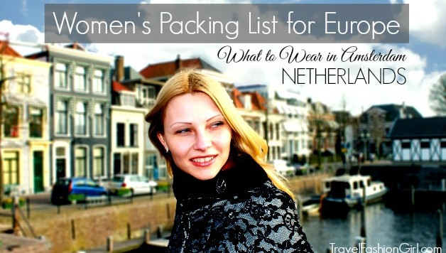 women's-packing-list-in-europe-amsterdam-netherland