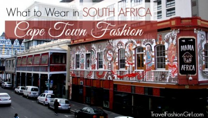what-to-wear-in-south-africa-cape-town-fashion