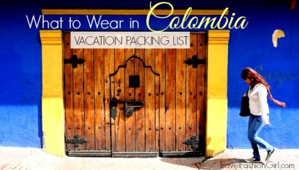 what-to-wear-in-colombia-vacation-packing-list