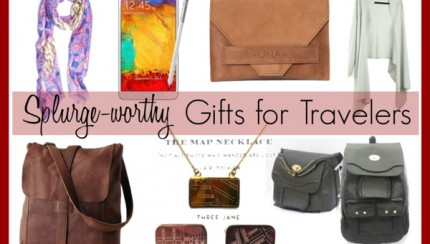 7-splurgeworthy-gifts-for-travelers