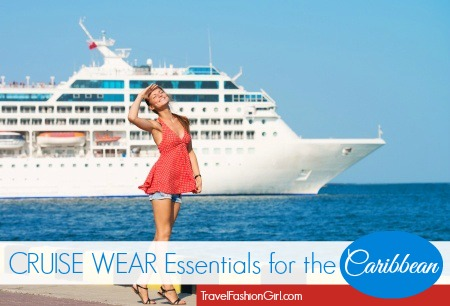 Caribbean Cruise Wear Essentials: Cruise Dresses and More