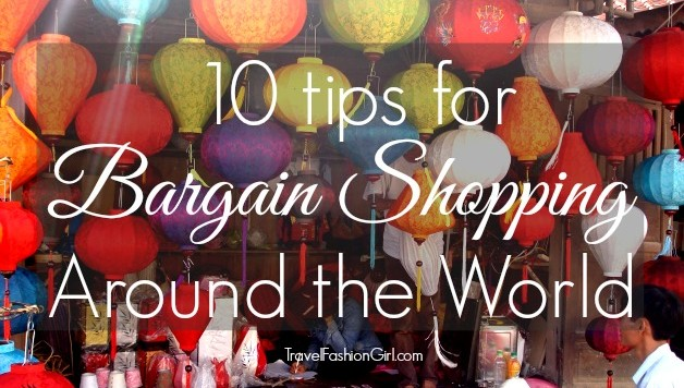 10 Tips for Bargain Shopping Around the World