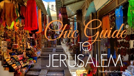 chic-guide-to-jerusalem