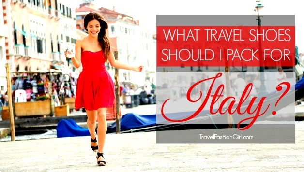 what-travel-shoes-should-i-pack-for-italy