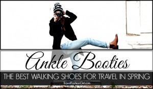 ankle-booties-the-best-walking-shoes-for-travel-in-spring