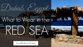 Dahab, Egypt: What to Wear in the Red Sea
