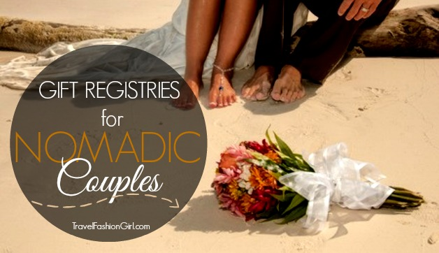 Wedding Gift Ideas For Couple Living Abroad : Online Wedding Registry Ideas for Traveling Couples
