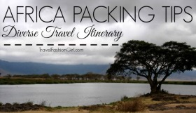 Africa Packing Tips: How to Pack for Diverse Itinerary