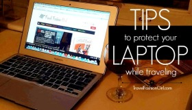 My Over-the-top Tips to Protect my Laptop while Traveling