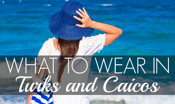 what to wear in turks and caicos  6 jetsetter packing tips